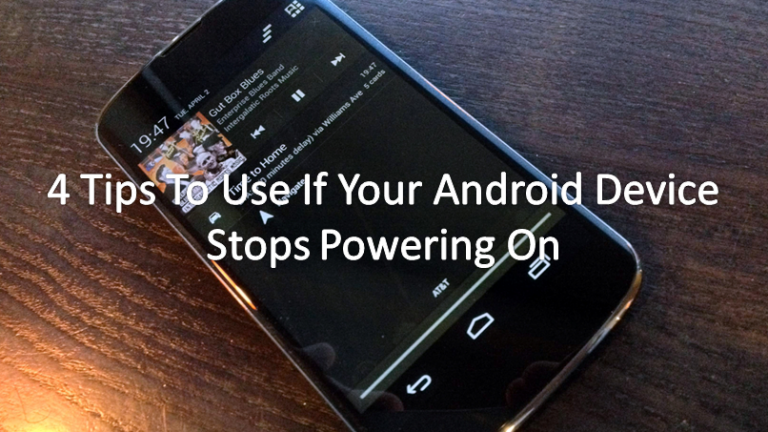 4 Tips For Your Android device