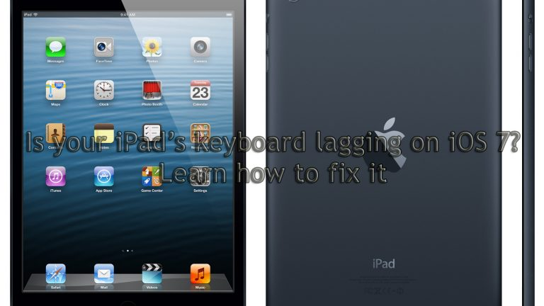 Is your iPad's keyboard lagging on iOS 7 Learn how to fix it
