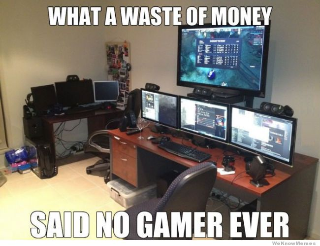 said-no-gamer-ever-meme