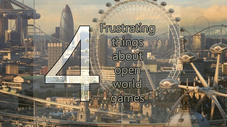 Four frustrating things about open world games